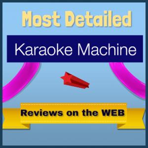 Comprehensive Karaoke Machine Reviews