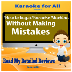 Read My Karaoke Machine Reviews