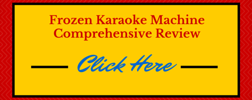 Frozen Karaoke machine review